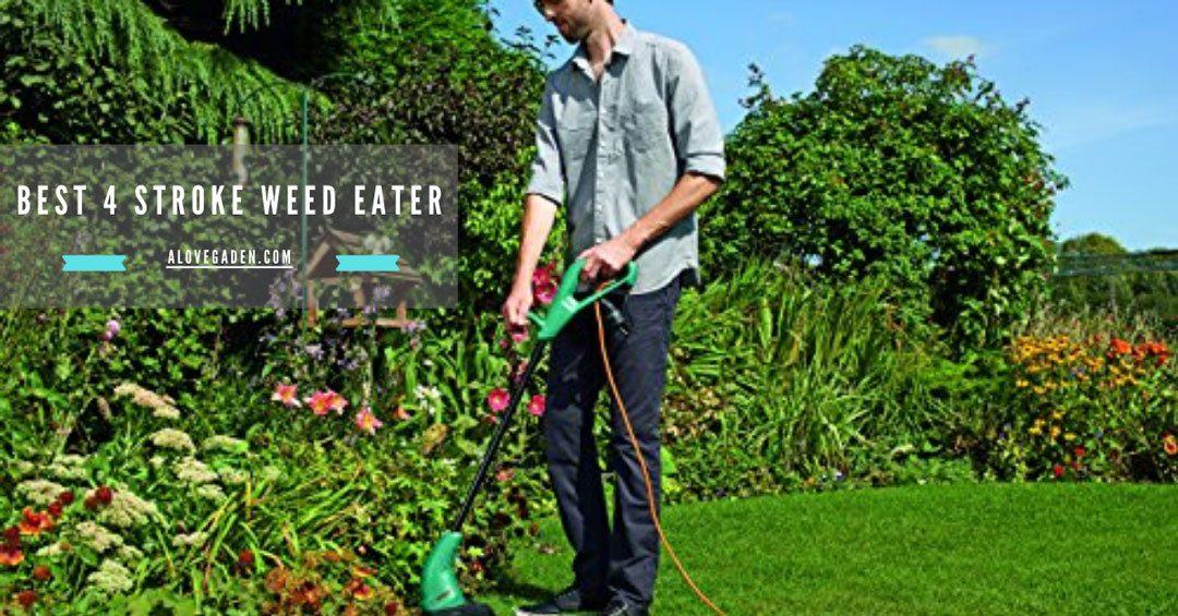 best 4 stroke weed eater