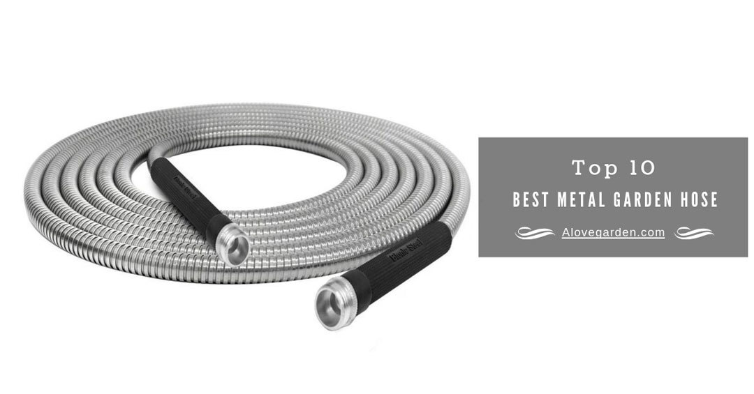 best metal garden hose